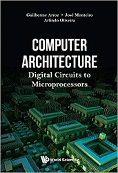 New book – Computer Architecture: Digital Circuits to Microprocessors