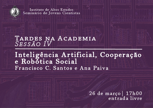 """Artificial Intelligence, Cooperation and Social Robotics"" at the Lisbon Academy of Sciences."